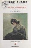 Pierre Ajame - La Laitière de Bordeaux - D'après le tableau de Francisco Goya.