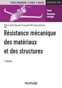 Pierre-Alain Boucard et François Hild - Résistance mécanique des matériaux et des structures.