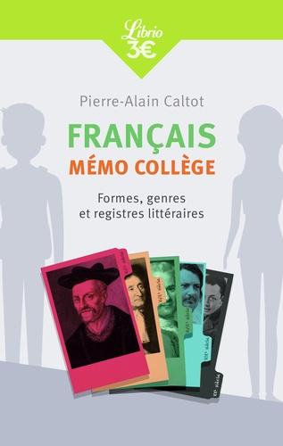 Francais Memo College Formes Genres Et Registres Litteraires Grand Format