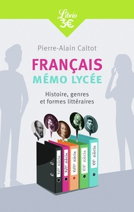 Français : mémo lycée - Histoire, genres et formes littéraires.pdf