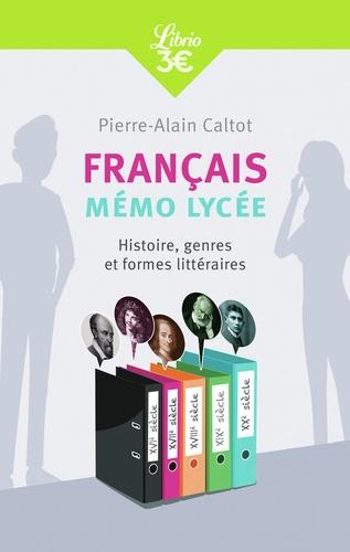 Francais Memo Lycee Histoire Genres Et Formes Litteraires Grand Format