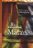 Pierre-Alain Mesplède - Les caïmans du Marais.