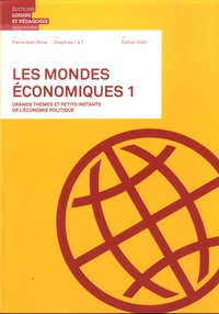 Pierre-Alain Rime - Les mondes économiques - Grands thèmes et petits instants de l'économie politique - Volume 1, Chapitres 1 à 7.
