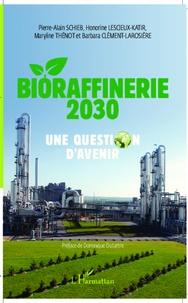 Bioraffinerie 2030 - Une question davenir.pdf