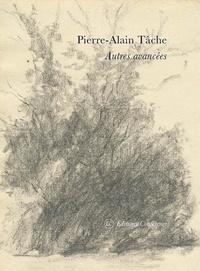 Pierre-Alain Tâche - Autres avancées.