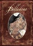 Pierre Alary et  Ange - Belladone Tome 1 à 3 : Intégrale.