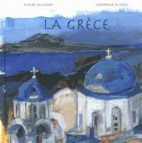 Pierre Alauzen et Nathalie Le Gall - La Grèce.