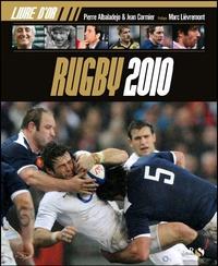 Pierre Albaladejo et Jean Cormier - Le livre d'or Rugby 2010.