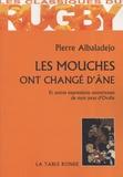 Pierre Albaladejo - Les mouches ont changé d'âne.