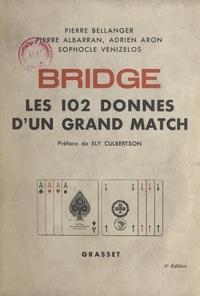 Pierre Albarran et Adrien Aron - Bridge : les 102 donnes d'un grand match.