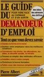 Pierre Albert - Le Guide du demandeur d'emploi.