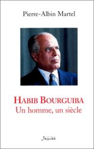 Habib Bourguiba. - Un homme, un siècle.pdf