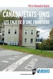 Pierre-Alexandre Beylier - Canada/Etats-Unis : les enjeux d'une frontière.