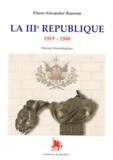 Pierre-Alexandre Bourson - La IIIe République (1919-1940) - Histoire chronologique.