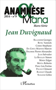 Pierre-Alexandre Delorme et Simon Le Roulley - Anamnèse N° 9/2014 : Jean Duvignaud.
