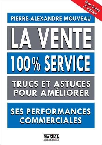 La vente 100% service - 9782818806128 - 13,99 €
