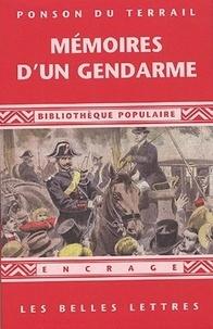 Pierre-Alexis Ponson du Terrail - Mémoires d'un gendarme.