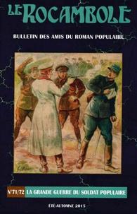 Pierre-Alexis Ponson du Terrail - Rocambole Tome 71-72 : La grande guerre du soldat populaire.
