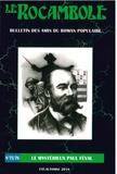 Pierre-Alexis Ponson du Terrail - Rocambole Tomes 75 et 76 : Le mystérieux Paul Féval.