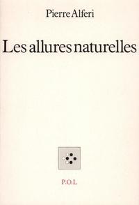 Pierre Alféri - Les allures naturelles.