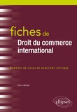 Pierre Alfredo - Fiches de droit du commerce international.
