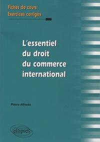 Lessentiel du droit du commerce international - Fiches de cours et exercices corrigés.pdf