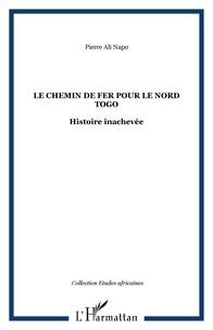 Feriasdhiver.fr Le chemin de fer pour le Nord-Togo - Histoire inachevée Image