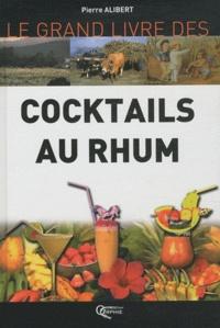 Pierre Alibert - Cocktails au rhum.
