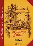Pierre Alibert - La cuisine au rhum - Recettes salées.