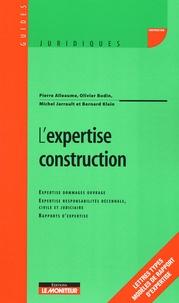 Pierre Alleaume et Olivier Bodin - L'expertise construction.