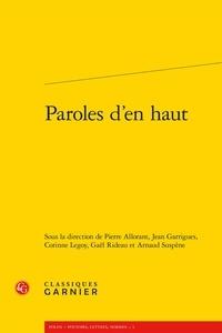 Pierre Allorant et Jean Garrigues - Paroles d'en haut.