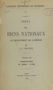 Pierre-Aloïs Verlaguet - Vente des biens nationaux du département de l'Aveyron (3). Introduction, Nos 6690-7709.