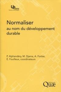 Normaliser au nom du développement durable.pdf