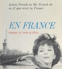 Pierre Amado et Léon-Louis Grateloup - En France, comme si vous y étiez.