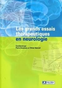 Pierre Amarenco et Olivier Heinzlef - Les grands essais thérapeutiques en neurologie.