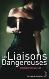 Pierre-Ambroise-François Choderlos de Laclos - Les liaisons dangereuses - Texte abrégé.