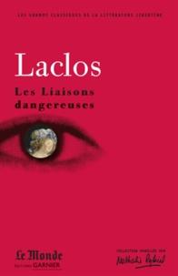 Les Liaisons dangereuses - Pierre-Ambroise-François Choderlos de Laclos |