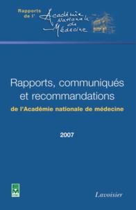 Pierre Ambroise-Thomas - Rapports, communiqués et recommandations de l'Académie nationale de médecine en 2007.