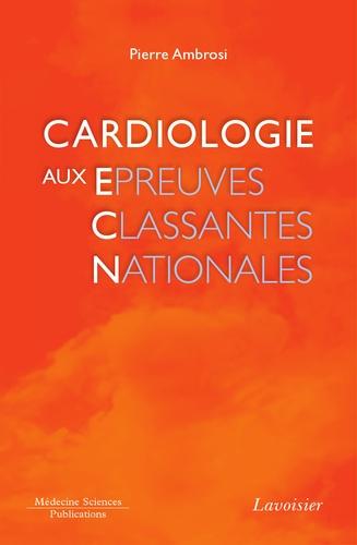 Pierre Ambrosi - Cardiologie aux épreuves classantes nationales.