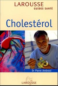 Pierre Ambrosi - Cholestérol.