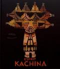 Pierre Amrouche et Nathalie Rheims - Esprit Kachina - Poupées, mythes et cérémonies chez les Indiens Hopi et Zuni.
