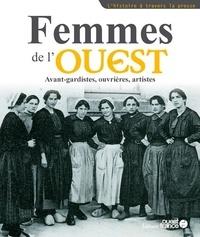 Pierre Ancery et Marina Bellot - Femmes de l'Ouest - Avant-gardistes, ouvrières, artistes.