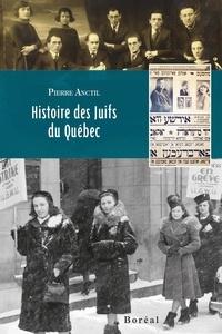 Pierre Anctil - Histoire des Juifs du Québec.