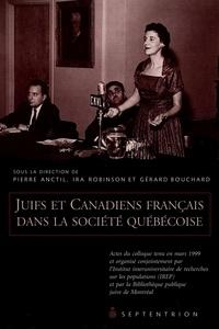 Pierre Anctil et Gérard Bouchard - Juifs et Canadiens français dans la société québécoise - Actes du colloque tenu en mars 1999 et organisé conjointement par l'Institut interuniversitaire de recherches sur les populations (IREP) et la bibliothèque publique juive de Montréal.