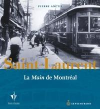 Pierre Anctil - Saint-Laurent - La « Main » de Montréal.