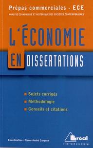 Pierre-André Corpron et Stéphane Moussiegt - L'économie en dissertations.