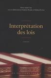 Pierre-André Côté et Stéphane Beaulac - Interprétation des lois.
