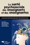 Pierre-André Doudin et Denise Curchod-Ruedi - La santé psychosociale des enseignants et des enseignantes.
