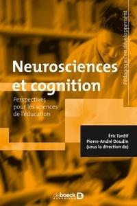 Pierre-André Doudin et Éric Tardif - Neurosciences et cognition - Perspectives pour les sciences de l'éducation.