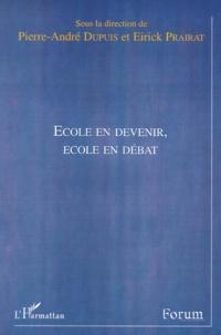 Pierre-André Dupuis et Eirick Prairat - .